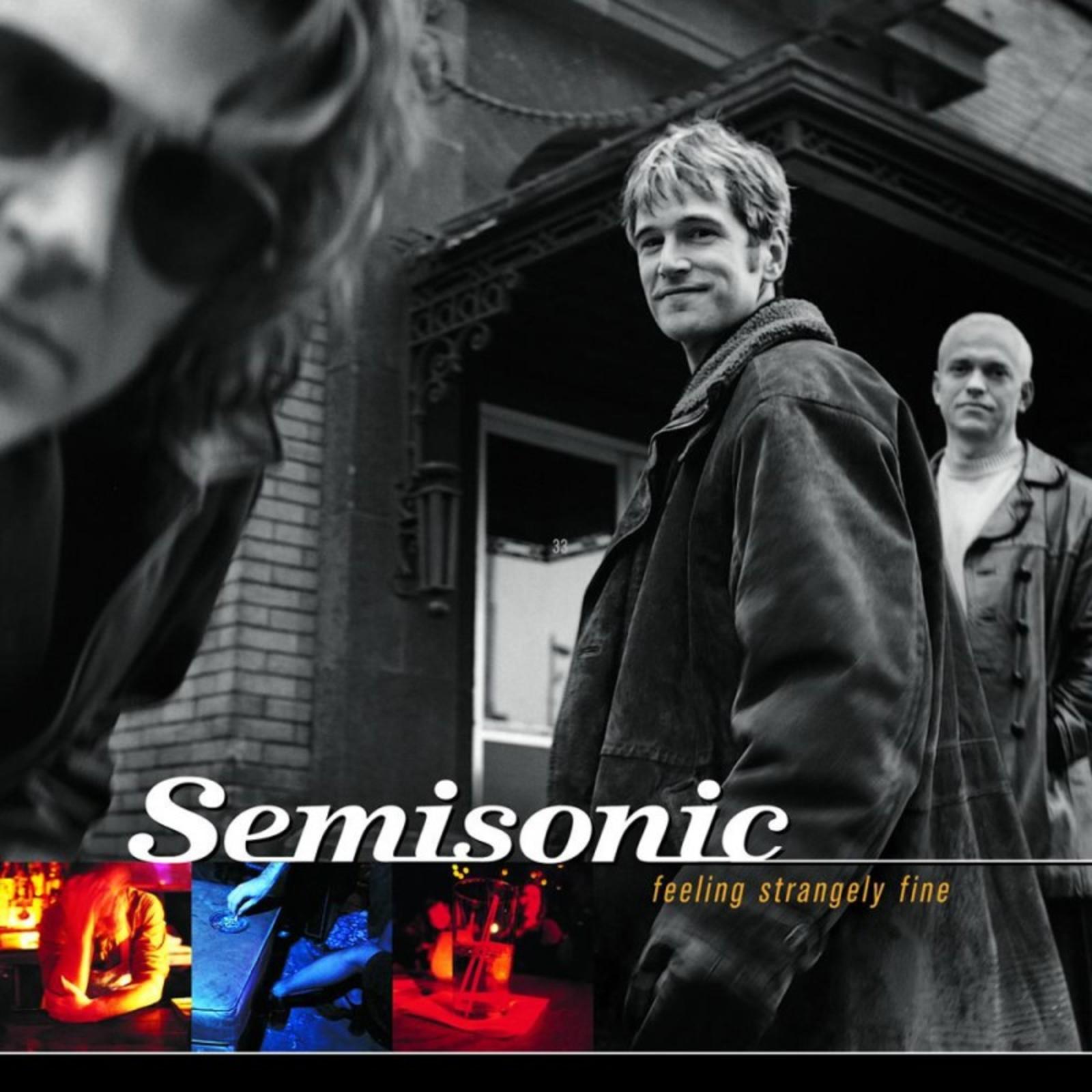 Feeling Strangely Fine by Semisonic