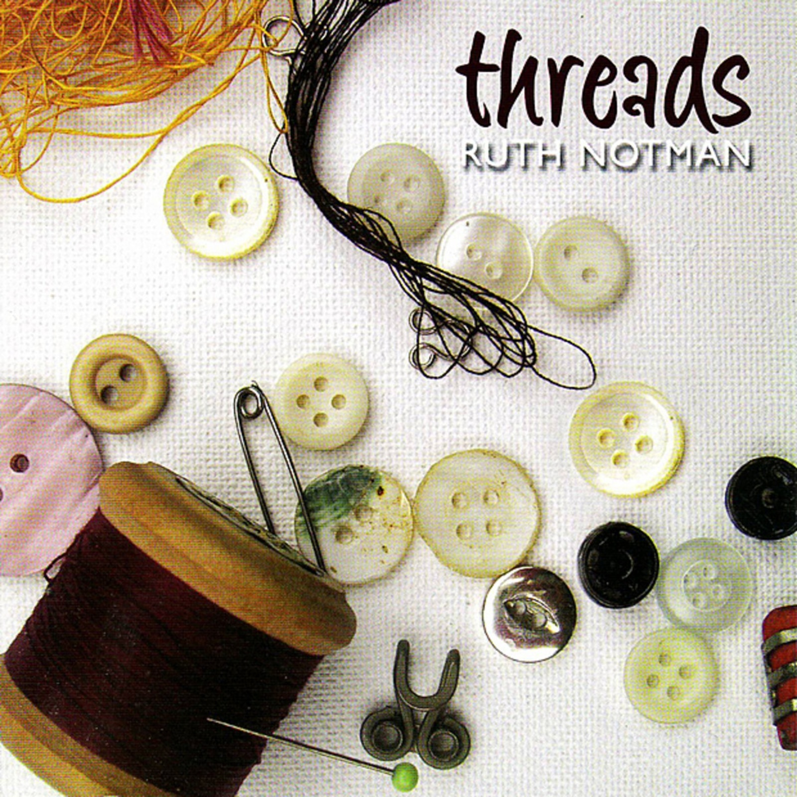Threads by Ruth Notman a great folk album